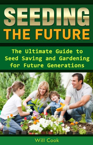 seeding-the-future-the-ultimate-guide-to-seed-saving-and-gardening-for-future-generations-gardening-