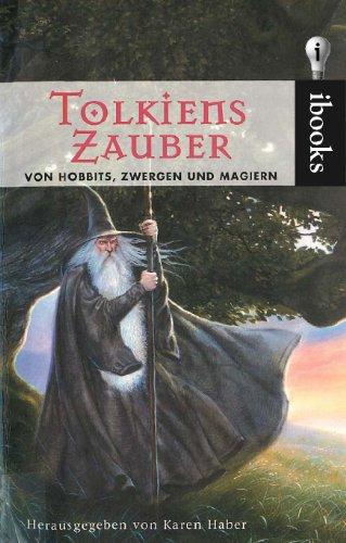 Tolkiens Zauber, Von Hobbits, Zwergen und Magiern