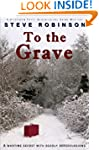 To the Grave: A Genealogical Crime My...