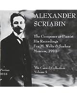 Scriabin & His Contemporaries