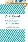 A Year with C. S. Lewis: 365 Daily Re...