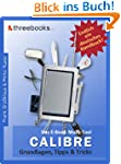Calibre - das E-Book Multi-Tool - Gru...