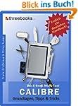Calibre - das E-Book Multi-Tool - Gru...