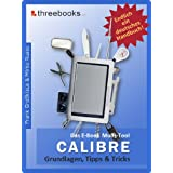 Calibre - das E-Book Multi-Tool - Grundlagen, Tipps & Tricksvon &#34;Frank Groklaus&#34;