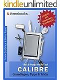 Calibre - das E-Book Multi-Tool - Grundlagen, Tipps & Tricks: E-Books effektiv verwalten, konvertieren und bearbeiten - das meistverkaufte Buch zum Thema! (German Edition)
