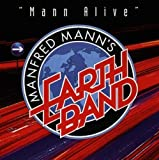 Mann Alive by Manfred Mann's Earth Band (1998-05-06)