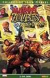 echange, troc John Layman, Fabiano Neves, Fernando Blanco, Sean Phillips - Marvel Zombies, Tome 2 : Evil Dead