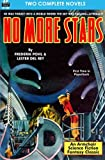 img - for No More Stars & The Man Who Lived Forever book / textbook / text book