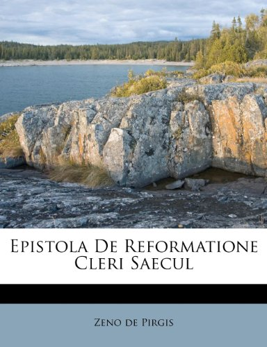 Epistola De Reformatione Cleri Saecul