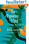 The Repeating Island: The Caribbean a...