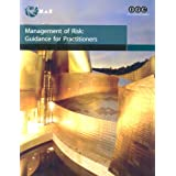Management of risk: guidance for practitioners (Office of Government Commerce)by OGC - Office of...