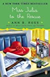 Miss Julia to the Rescue: A Novel by Ross, Ann B. Reprint Edition [Paperback(2013/3/26)]