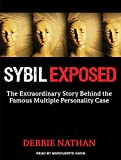img - for Sybil Exposed: The Extraordinary Story Behind the Famous Multiple Personality Case book / textbook / text book