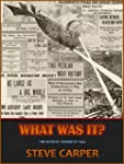 WHAT WAS IT? The Mystery Airship of 1...