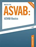 img - for Master the ASVAB--ASVAB Basics book / textbook / text book