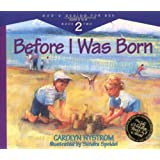 Before I Was Born: Designed for Parents to Read to Their Child at Ages 5 Through 8 (Gods Design for Sex)