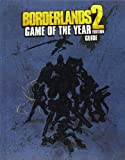 BradyGames Borderlands 2 Game of the Year Edition Strategy Guide (Brady Games)