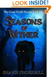 Seasons of Wither (The Great North Woods Pack Book 3)