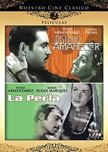 Nuestro Cine Clasico: Distinto Amanecer/La Perla