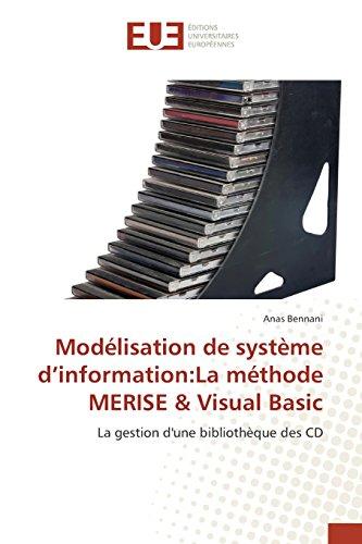 Modélisation de système d information:la méthode merise & visual basic