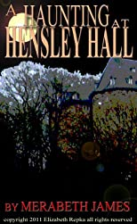 A Haunting at Hensley Hall