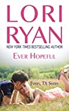 Ever Hopeful (Evers, Texas Book 1)