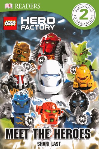 Meet the Heroes (Lego Hero Factory: Dk Readers: Level 2)