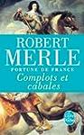 FORTUNE DE FRANCE T.12 : COMPLOTS ET...