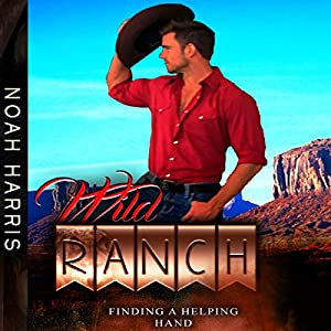 Wild Ranch: Finding a Helping Hand Audiobook