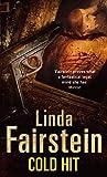 Linda Fairstein Cold Hit (Alexandra Cooper)