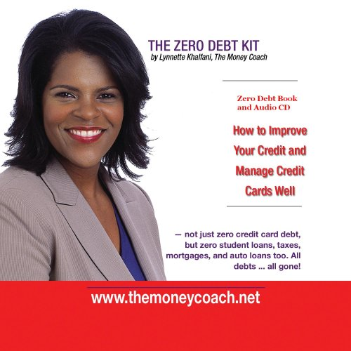 Zero Debt: The Ultimate Guide to Financial Freedom (Includes