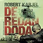 De redan döda [The Already Dead] | Robert Karjel