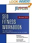 SEO Fitness Workbook 2015: Includes S...