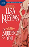 Suddenly You (0061259357) by Kleypas, Lisa