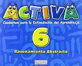 img - for ACTIVA 6 RAZONAMIENTO ABSTRACTO book / textbook / text book