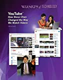 YouTube�: How Steve Chen Changed the Way We Watch Videos