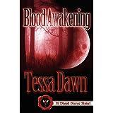 Blood Awakening (Blood Curse) ~ Tessa Dawn