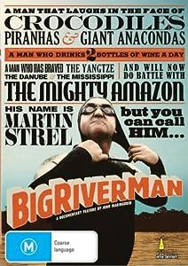 Big River Man [Regions 2 & 4]