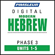 Hebrew Phase 3, Unit 01-05: Learn to Speak and Understand Hebrew with Pimsleur Language Programs |  Pimsleur