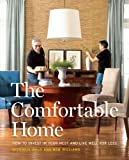 img - for The Comfortable Home: How to Invest in Your Nest and Live Well for Less book / textbook / text book