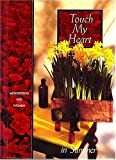img - for Touch My Heart in Summer (J Countryman Books) by Countryman, Jack published by Thomas Nelson Hardcover book / textbook / text book