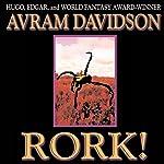 Rork!: Wildside Discovery | Avram Davidson