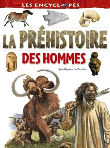La prhistoire des hommes