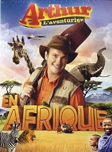 Arthur L'Aventurier En AFRIQUE (Version française)
