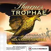 Sharpes Trophäe (Richard Sharpe 8) | [Bernard Cornwell]