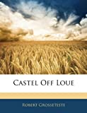 img - for Castel Off Loue book / textbook / text book