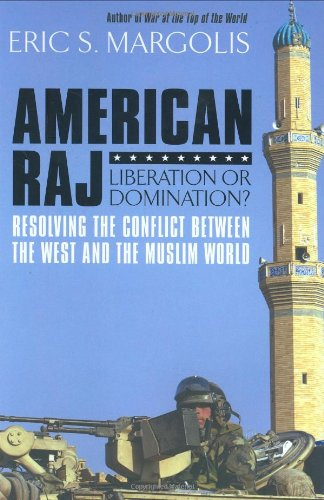 American Raj: Liberation or Domination?
