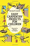 img - for Easy Carpentry Projects for Children (Dover Children's Activity Books) book / textbook / text book