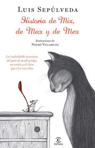 Historias de Mix, de Max y de Mex