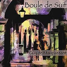 Boule de Suif | Livre audio Auteur(s) : Guy de Maupassant Narrateur(s) : Alain Couchot